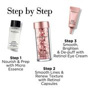 Step 1 Nourish and prep with Ceramide Micro Capsule Essence, Step 2 Smooth lines and renew texture with Retinol Capsules, Step 3 smooth, brighten and de-puff with Retinol Eye Cream