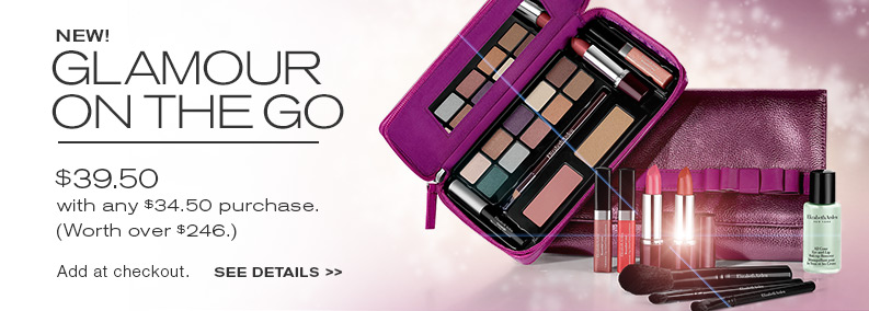 Glamour on the go. JUST $39.50 with any $34.50 purchase.