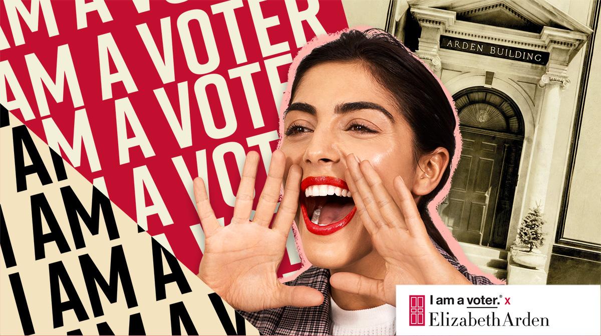 Elizabeth Arden | I am a voter