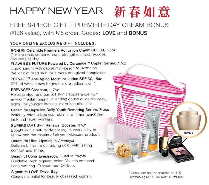 Celebrate The Beauty Of A New Year. Free 8-Piece Gift + Premiere Day Cream. Codes: LOVE and BONUS