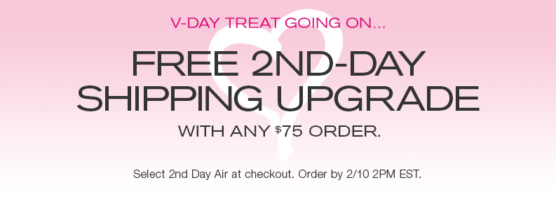 Free 2nd-day shipping upgrade with any $75 order. Select 2nd Day Air at checkout.
