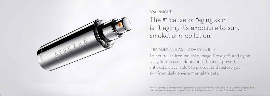 SPA INSIGHT: The #1 cause of 'aging skin' isn't aging. It's exposure to sun, smoke, and pollution. PREVAGE(R) Face Serum. To neutralize free radical damage PREVAGE(R) Face Serum uses Idebenone, the most powerful antioxidant available*, to protect and restore your skin from daily environmental threats. *For face products, environmental protection is against oxidative stress due to sun, smoke and pollution, with Idebenone compared to alpha lipoic acid, kinetin, vitamin C, vitamin E and coenzyme Q10.