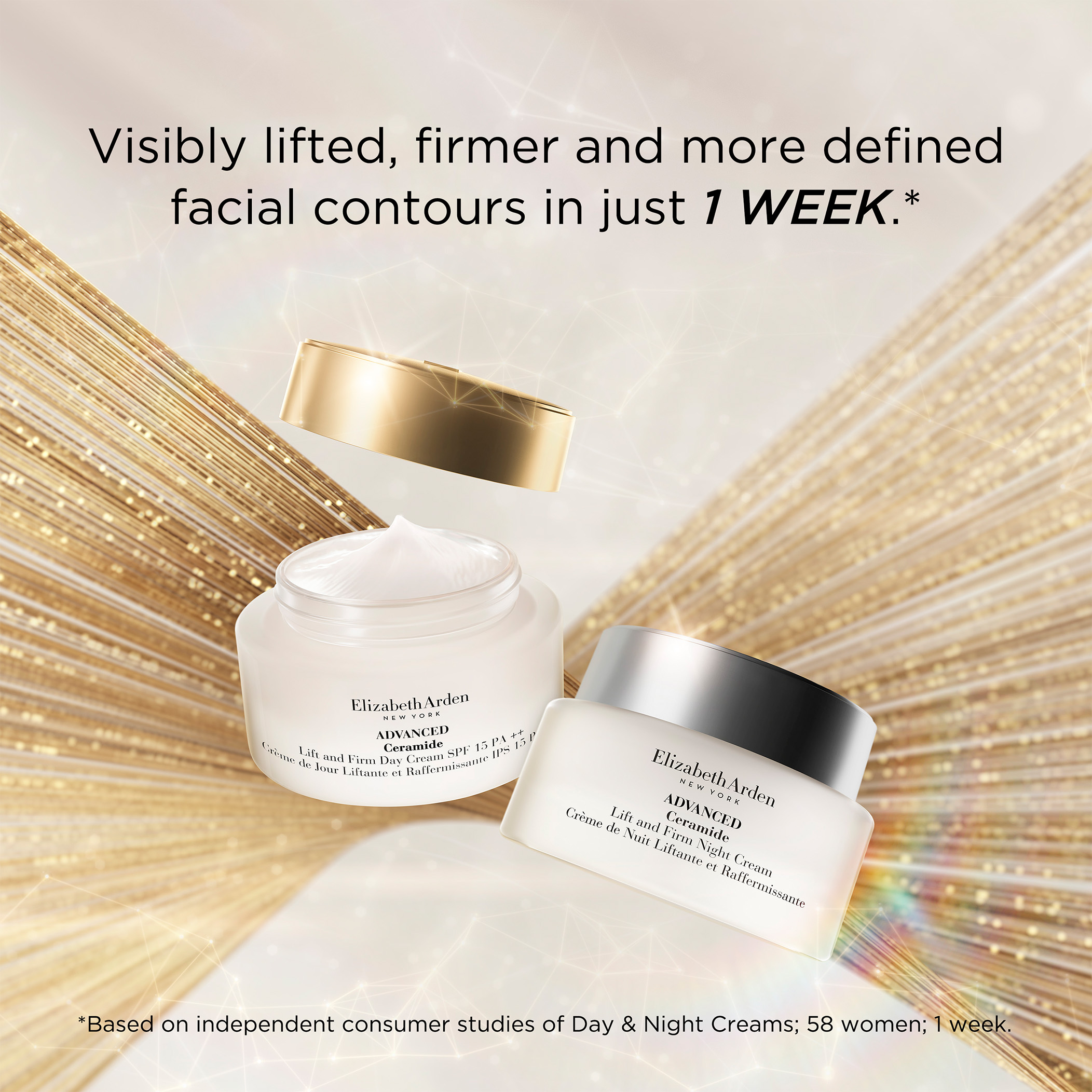 Visible lifted, firmer and more defined facial contours in just 1 week based on independent consumer studies of Day and Night Creams, 58 women, 1 week.
