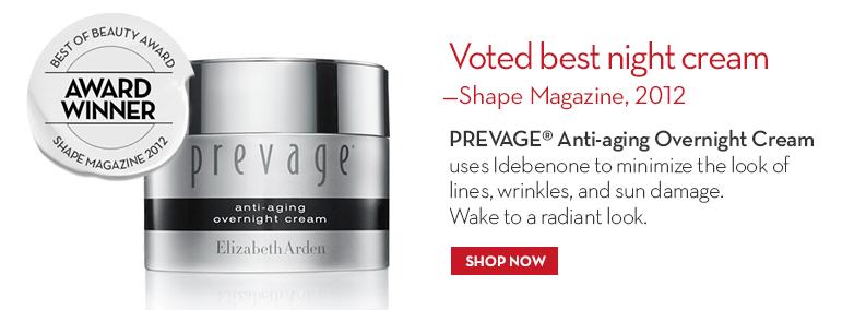 Voted best night cream – Shape Magazine, 2012 PREVAGE® Anti-aging Overnight Cream