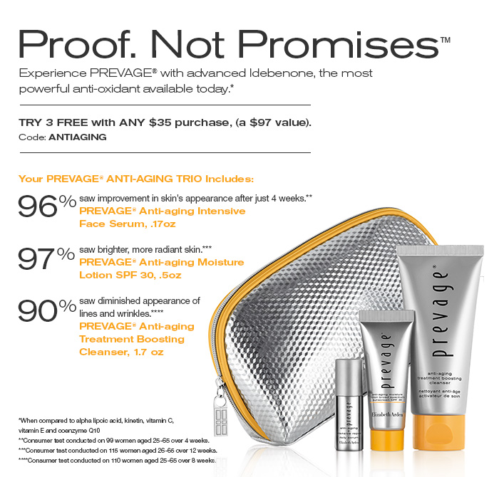 Try 3 Free PREVAGE® favorites with ANY $35 purchase. Code: ANTIAGING.