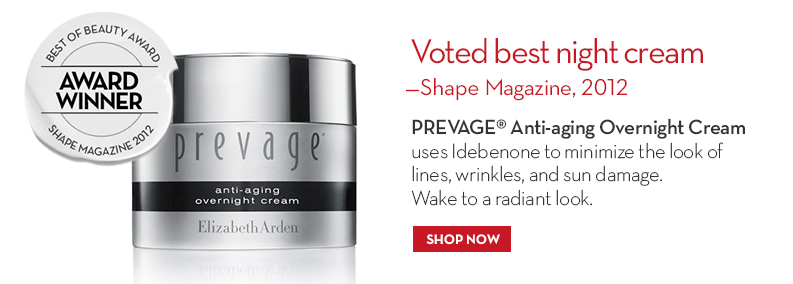 Voted best night cream – Shape Magazine, 2012 PREVAGE® Anti-aging Overnight Cream