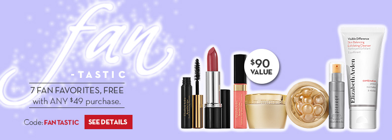 Free 7-Piece Gift with ANY $49 Purchase. Enter code FANTASTIC at checkout.